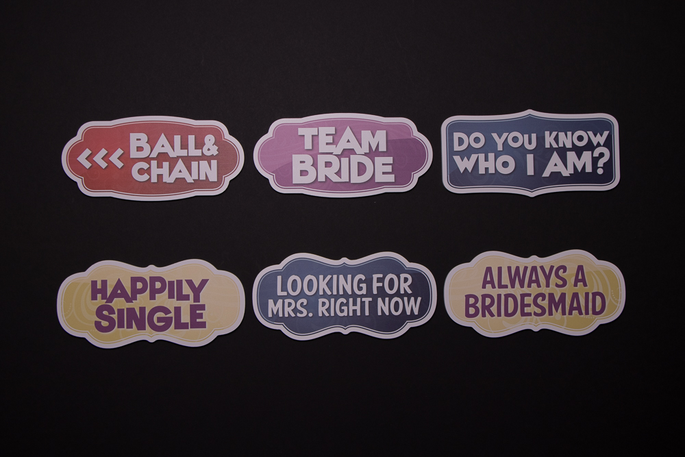 Wedding Sign Package Of Six Signs, They are: Ball & Chain, Team Bride, Do You Know Who I Am?, Happily Single, Looking For Mrs Right Now, Always A Bridesmaid